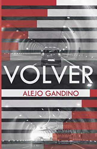 Volver  [Gandino, Alejo] (Tapa Blanda)