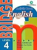 BRIDGE ENGLISH 4ºEP WB NADIN14EP