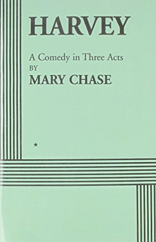 Harvey by Mary Chase (2014-08-20)