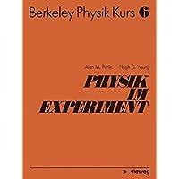 Berkeley Physik Kurs, Bd.6, Physik und Experiment