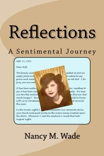 Reflections: A Sentimental Journey