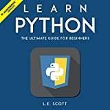 Learn Python: The Ultimate Guide for Beginners