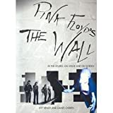 Pink Floyd's the Wall: In the Studio, on Stage and On Screen