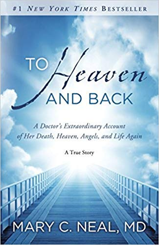 [By Mary C. Neal ] To Heaven and Back: A Doctor's Extraordinary Account of Her Death, Heaven, Angels, and Life Again: A True Story (Paperback)【2018】by Mary C. Neal (Author) (Paperback)