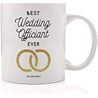 Best Wedding Officiant EVER Coffee Mug Gift Idea Perfect Birthday Christmas Holiday Present to That Special Person Performing the Marriage Ceremony for Couple 11oz Ceramic Tea Cup by Digibuddha DM0657