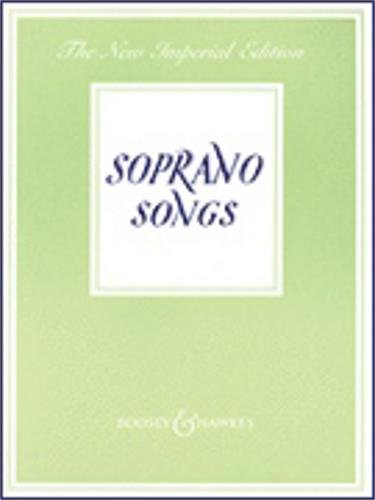 SOPRANO SONGS                NEW IMPERIAL EDITION         VOICE AND PIANO