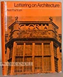 Lettering on Architecture, Alan Bartram, 0823073408