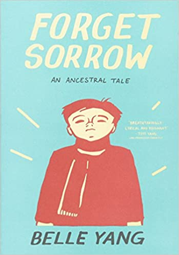 Book Forget Sorrow: An Ancestral Tale