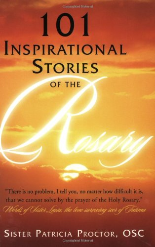 101 Inspirational Stories of the Rosary pdf epub