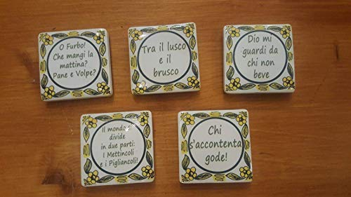 One Magnet! Collection magnet for the fridge. Tipical Italian Proverbs. Made in Siena - Italy.