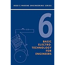 Reeds Vol 6: Basic Electrotechnol