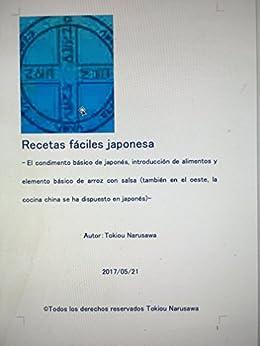 Recetas fáciles japonesa: El condimento básico de japonés introducción de alimentos y elemento básico de