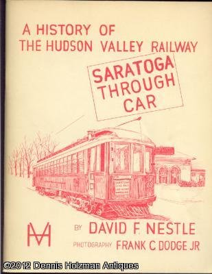 A History of the Hudson Valley Railway