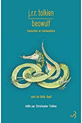 Beowulf traduction et commentaire: suivi de Sellic spell (TOLKIEN) Paperback