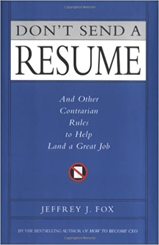 amazon don t send a resume and other contrarian rules to help