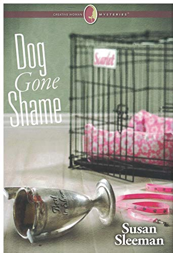 Dog Gone Shame (Creative Woman Mysteries)
