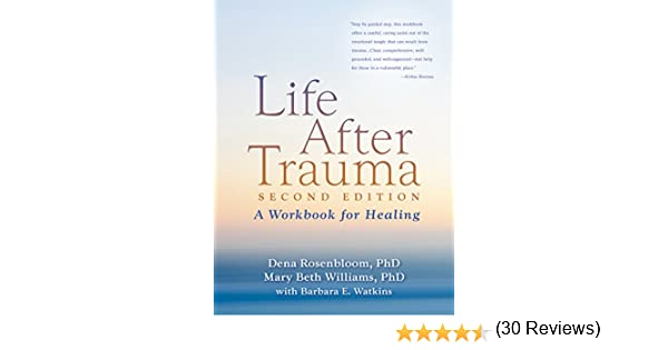 Life After Trauma, Second Edition - Kindle edition by Dena ...