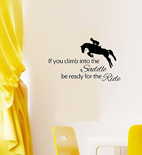 - couta Quotes Art Decals Vinyl Removable Stickers Horse If You Climb Into The Saddle Be Ready for The Ride
