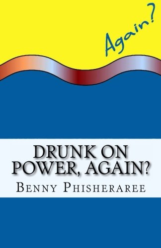 drunk on power again its only common sense volume 2