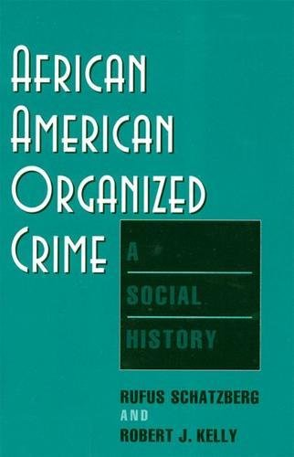 Search : African American Organized Crime: A Social History