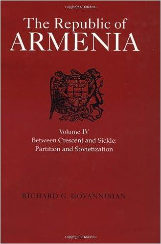 The Republic of Armenia, Vol  IV: Between Crescent and