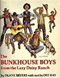 The Bunkhouse Boys from the Lazy Daisy Ranch