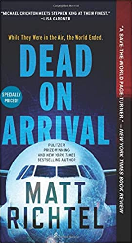 Amazon Fr Dead On Arrival Matt Richtel Livres