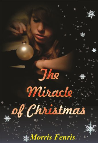 The Miracle of Christmas: Christian Story by [Fenris, Morris]