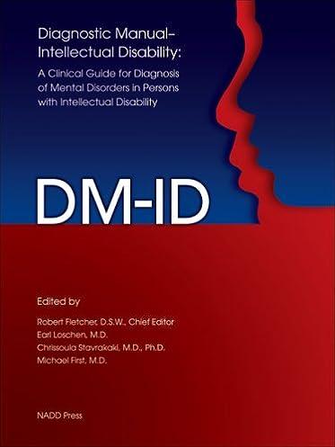 diagnostic manual intellectual disability dm id a clinical guide rh amazon com Moderate Intellectual Disability diagnostic manual intellectual disability 2