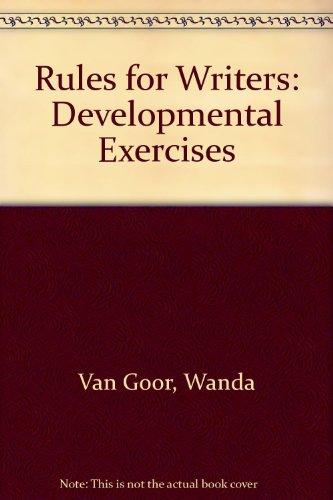 Rules for Writers: Developmental Exercises