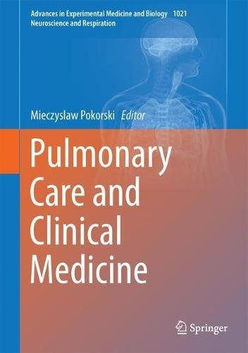 Pulmonary Care and Clinical Medicine (Advances in Experimental Medicine and Biology)