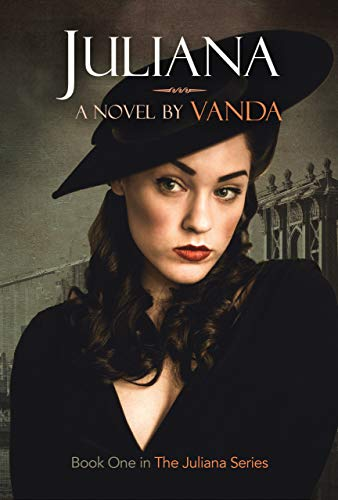 Juliana - An LGBT Historical Fiction: Book 1 (Juliana Series) by [Vanda]