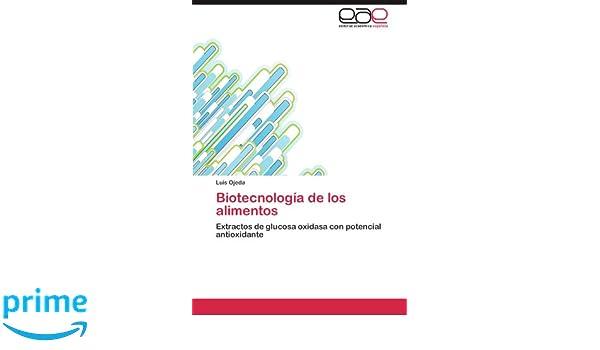 Biotecnologia de Los Alimentos: Amazon.es: Luis Ojeda: Libros
