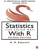 Statistics (The Easier Way) With R: an informal text on applied statistics and data science