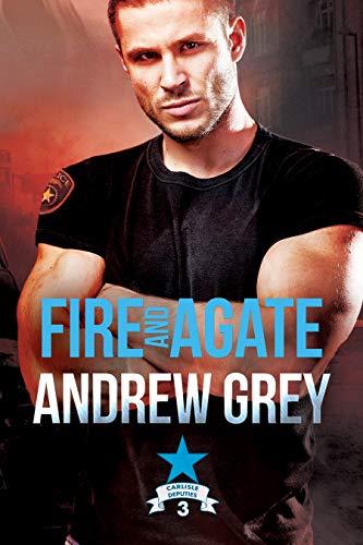 Fire and Agate (Carlisle Deputies Book 3)
