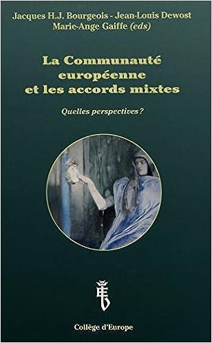 Téléchargez des ebooks pour Kindle Fire La Communauté européenne et les accords mixtes: Quelles perspectives ? 9052017093 CHM