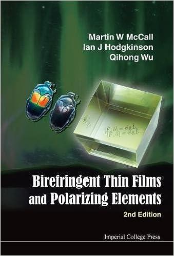 Birefringent Thin Films and Polarizing Elements: 2nd Edition