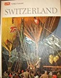 img - for Life World Library: Switzerland book / textbook / text book