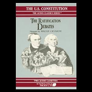 The Ratification Debates Audiobook