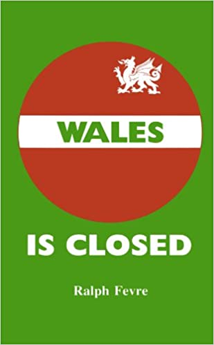 Book Wales Is Closed