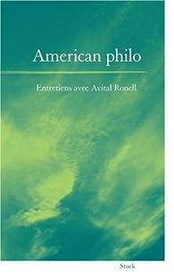American philo - Entretiens avec Avital Ronell par Avital Ronell