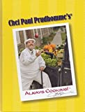 Chef Paul Prudhomme¿s Always Cooking¿!, Chef Paul Prudhomme, 0979195802