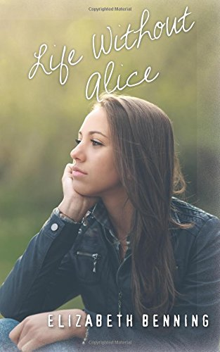 book cover of Life Without Alice