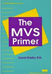 The MVS Primer (The QED mainframe series)