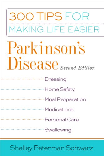 Parkinsons Disease 300 Tips For Making Life Easier 2nd Edition Epub