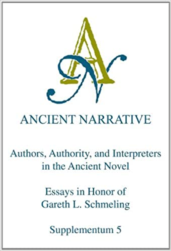 Amazoncom Authors Authority And Interpreters In The Ancient  Authors Authority And Interpreters In The Ancient Novel Essays In Honor  Of Gareth L Schmeling Ancient Narrative Supplementum History Of English Essay also Proposal Essay Topic List What Is A Thesis Statement In An Essay