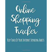 Online Shopping Tracker: Keep Track Of Your Internet Spending Habits