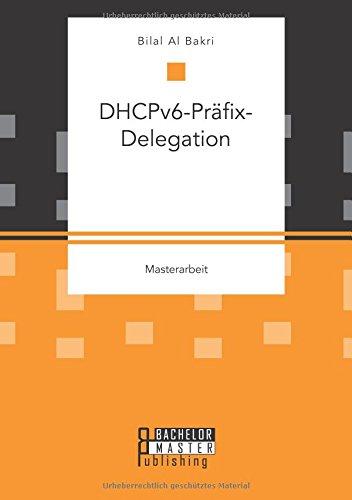 Download Dhcpv6-Prafix-Delegation (German Edition) ebook