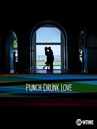 Punch-Drunk Love (Love Punch)