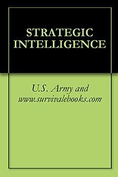 STRATEGIC INTELLIGENCE U S Army www survivalebooks com ebook product image